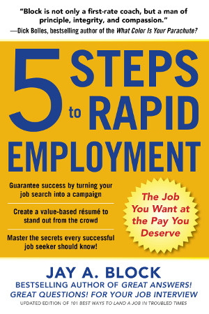 5 Steps to Rapid Employment (tm)